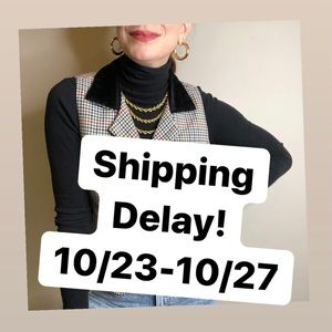 Jewelry - Shipping delay 10/23-10/27